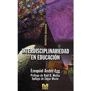 Interdisciplinariedad En Educacion (Spanish Edition), New Book (9789505501250)