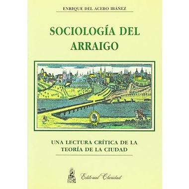 Sociologia del arraigo (Spanish Edition), New Book (9789506201081)