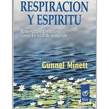 Respiracion y espiritu/ Breath and Spirit (Miscelanea) (Spanish Edition), New Book (9789501707380)