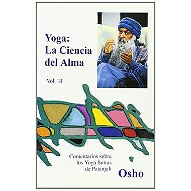 Yoga: La Ciencia del Alma, Vol. III (Spanish Edition), Used Book (9788486797744)