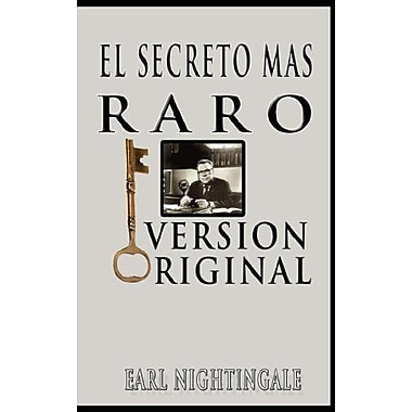 El Secreto Mas Raro (The Strangest Secret) (Spanish Edition), Used Book (9789562913539)