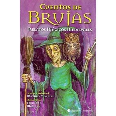Cuentos De Brujas: Relatos Magicos Medievales (Spanish Edition) (9789507541032)