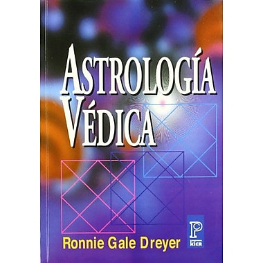 Astrologia vedica/ Vedic Astrology. A Guide to the Fundamentals Jyotish (Pronostico Mayor) (Spanish Edition), New(9789501705393)
