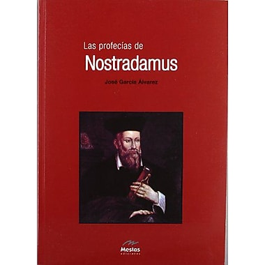 Las profecias de Nostradamus / The Prophecies of Nostradamus (Spanish Edition), Used Book (9788495311498)