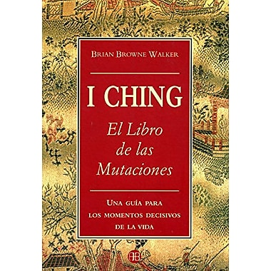 El I-Ching: Libro de las Mutaciones (Spanish Edition), New Book (9788489897762)