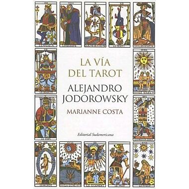 La Via Del Tarot (Spanish Edition) (9789500726351)