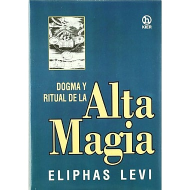 Dogma Y Ritual De Alta Magia / Dogma and Ritual of the High Magic (Hecate) (Spanish Edition) (9789501709032)
