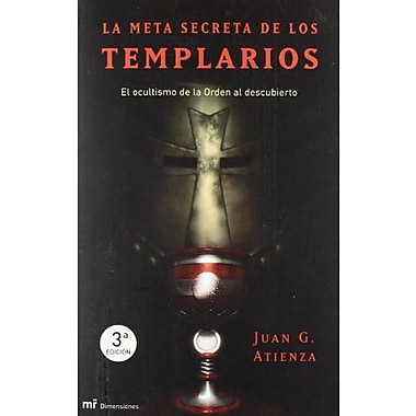 La Meta Secreta de Los Templarios (Spanish Edition), Used Book (9788427030725)