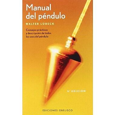 Manual del Pendulo (Spanish Edition) (9788497772549)