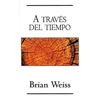 A traves del tiempo (Spanish Edition), New Book (9788466301244)