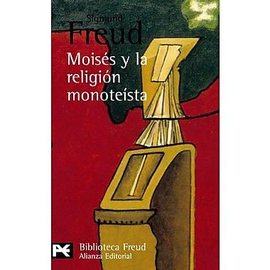 Moises y la religion monoteista y otros escritos sobre judaismo y antisemitismo / Moses and the Monoth, New Book (9788420672465)