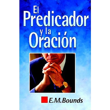 El predicador y la oración (Spanish Edition), Used Book (9788472285057)