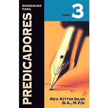 Bosquejos para predicadores Tomo 3 (Spanish Edition), New Book (9788476452905)