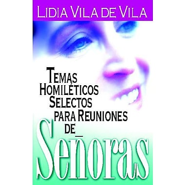 Temas homilEticos selectos (Spanish Edition) (9788472287570)