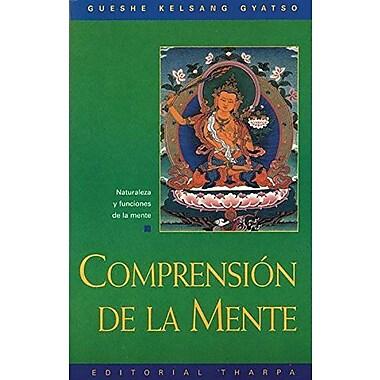 Comprensión De La Mente: Naturaleza Y Funciones De La Mente (Spanish Edition) (9788492094394)