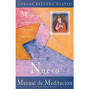 Nuevo manual de meditación(The New Meditation Hand): Meditaciones para una vida feliz y llena , Used Book (9788493314859)