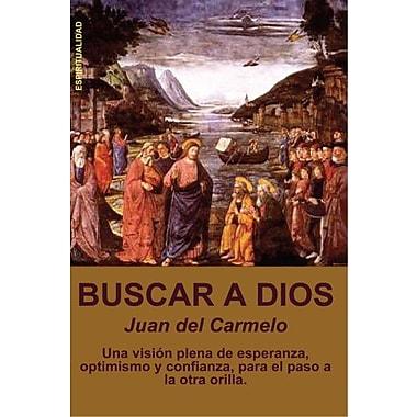 Buscar a Diós 2ª edición (Spanish Edition), New Book (9788461164516)