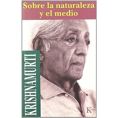 Sobre LA Naturaleza Y El Medio (Spanish Edition), New Book (9788472453197)
