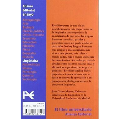 La dignidad e igualdad de las lenguas / The Dignity and Equality of Languages: Critica De La Discrimi (9788420667447)