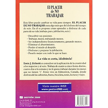 El Placer de No Trabajar / The Joy of Not Working (Spanish Edition), Used Book (9788480887557)