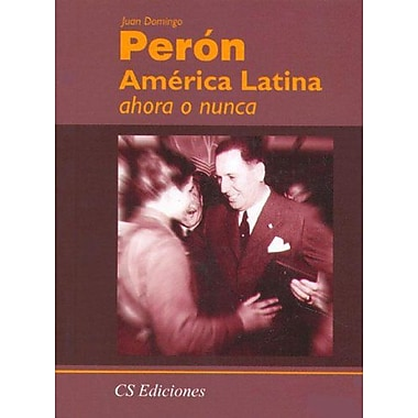 America Latina Ahora O Nunca (Spanish Edition), Used Book (9789507642524)