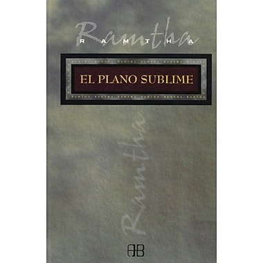 El Plano Sublime / The Plane of Bliss; On Earth as it is in Heaven(Sans Limites / Without Limits)(Span, New Book (9788489897861)