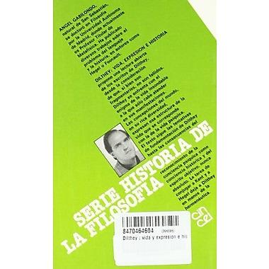 Dilthey: Vida, expression e historia (Serie Historia de la filosofia) (Spanish Edition) (9788470464607)
