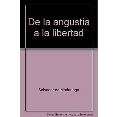 De la angustia a la libertad ; Memorias de un federalista (Spanish Edition), New Book (9788423949502)