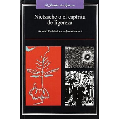 NIETZSCHE O EL ESPIRITU DE LIGEREZA (Spanish Edition), Used Book (9788496780040)