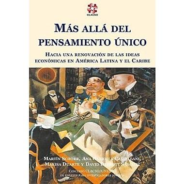 Mas Alla del Pensamiento Unico (Spanish Edition) (9789509231795)
