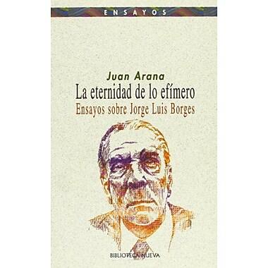 ETERNIDAD DE LO EFIMERO, LA (Spanish Edition), New Book (9788470308581)