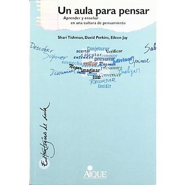 Un Aula Para Pensar (Spanish Edition), New Book (9789507013942)