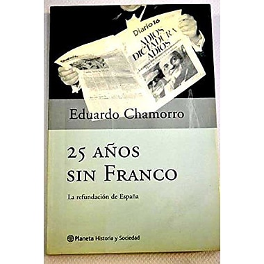 25 anos sin Franco, New Book (9788408036500)