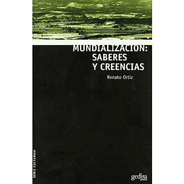 Mundializacion/ Globalization: Saberes Y Creencias (Spanish Edition), New Book (9788497840811)