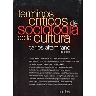 Terminos criticos de sociologia de la cultura (Spanish Edition), New Book (9789501273298)