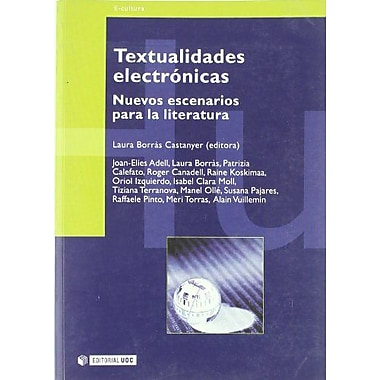Textualidades electronicas / Electronic Textuality (Manuales) (Spanish Edition), Used Book (9788497882156)