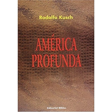 America Profunda (Spanish Edition), Used Book (9789507862106)