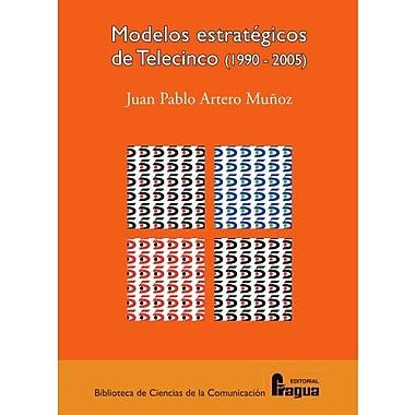 Modelos estrategicos de Telecinco (Spanish Edition), New Book (9788470742309)