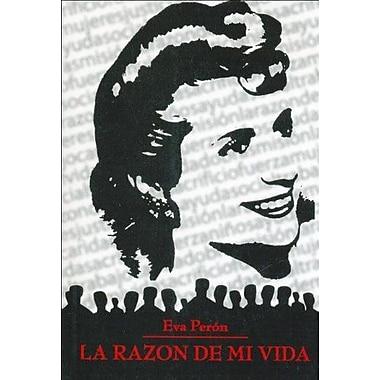 La Razon de Mi Vida (Spanish Edition), Used Book (9789507642647)