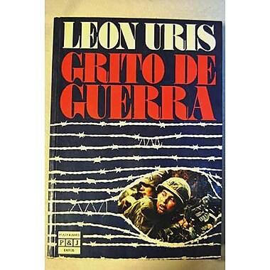 Grito De Guerra/Battle Cry, New Book (9788401321214)