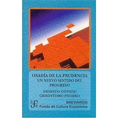 Osadía de la prudencia. Un nuevo sentido del progreso (Spanish Edition), New Book (9789562890373)