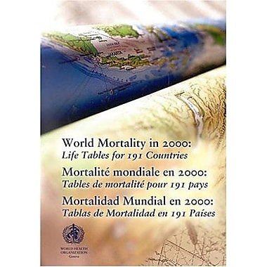 World Mortality in 2000: Life Tables for 191 Countries (English, French and Spanish Edition), Used Book (9789241562041)