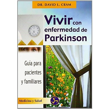 Vivir con enfermedad de Parkinson (Coleccion Autoayuda (Neo Person)) (Spanish Edition), Used Book (9788495973122)