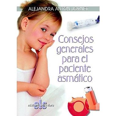 Consejos Generales Para El Paciente AsmAtico (Spanish Edition), Used Book (9788495794628)