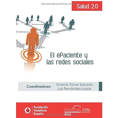 El ePaciente y las redes sociales (Spanish Edition), Used Book (9788469441107)