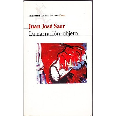 La Narracion Objeto (Tres Mundos) (Spanish Edition), New Book (9789507312434)