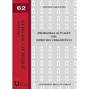 Problemas actuales del derecho urbanístico (Spanish Edition) (9788497729796)