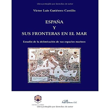 Espana Y Sus Fronteras En El Mar (Spanish Edition), Used Book (9788497725286)
