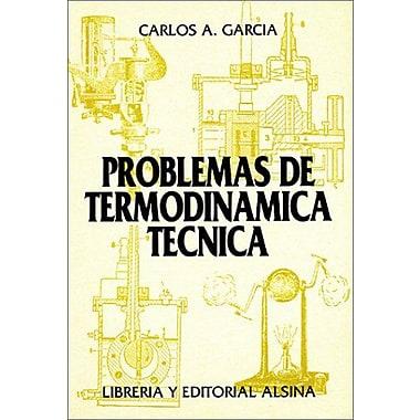 Problemas de Termodinamica Tecnica (Spanish Edition), New Book (9789505530298)