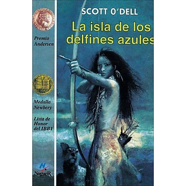 La isla de los delfines azules (The Island of the Blue Dolphins) (Spanish Edition), New Book (9788427931084)